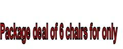 Package deal of 6 chairs for only