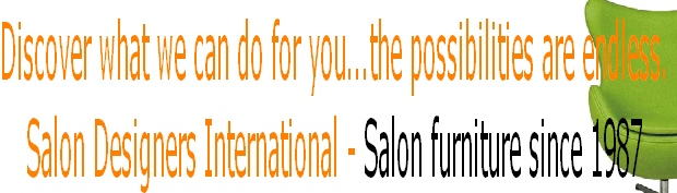 Discover what we can do for you...the possibilities are endless. Salon Designers International - Salon furniture since 1987